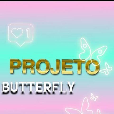 Imagem do grupo 🦋¹•||Projeto Butterfly 🦋
